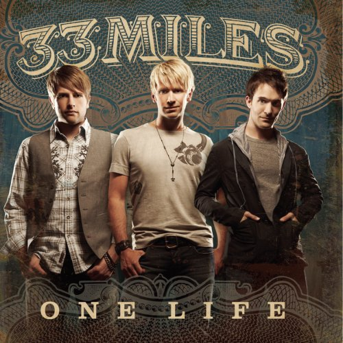 33Miles - One Life - Zortam Music