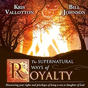 The Supernatural Ways of Royalty Audiobook