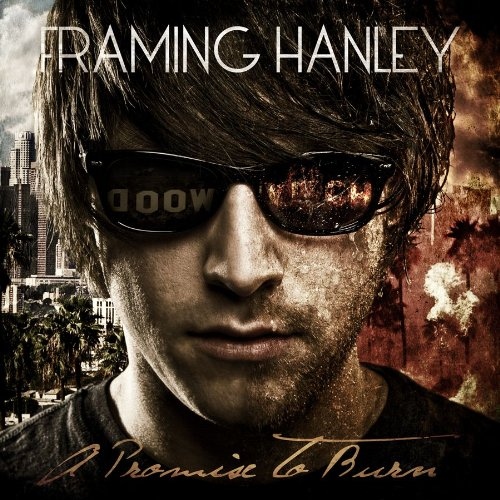 A Promise to Burn by Framing Hanley