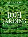 Les 1001 jardins qu'il faut avoir vus dans sa vie par Spencer-Jones