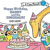 Happy Birthday, Danny and the Dinosaur!   Syd Hoff