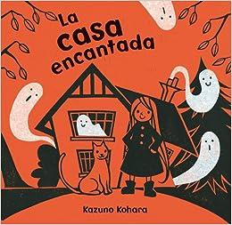 La casa encantada (Spanish Edition) (Spanish) Hardcover – April 30