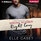 Wrong Number, Right Guy: The Bourbon Street Boys, Book 1 | Elle Casey