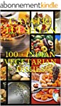 100 + INDIAN VEGETARIAN DISHES:: Heal...