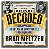 img - for History Decoded: The 10 Greatest Conspiracies of All Time book / textbook / text book