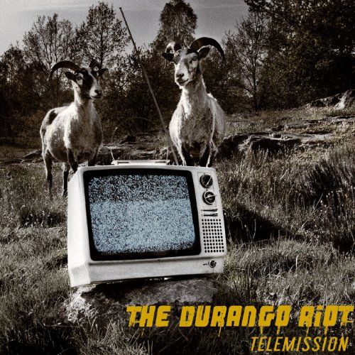 The Durango Riot-Telemission-CD-FLAC-2007-mwnd Download