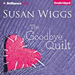The Goodbye Quilt | Susan Wiggs