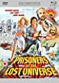 Prisoners of the Lost Universe (Dual Format) [Blu-ray]