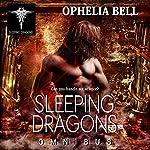 Sleeping Dragons Omnibus | Ophelia Bell