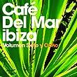 Caf� Del Mar: Volumen Siete Y Ocho