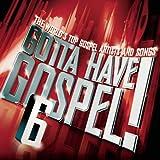 Gotta Have Gospel 6 (Bonus Dvd)