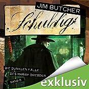 Schuldig (Die dunklen Fälle des Harry Dresden 8) | Jim Butcher
