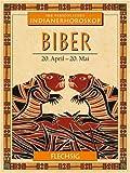 Ihr persönliches Indianer-Horoskop: Biber title=