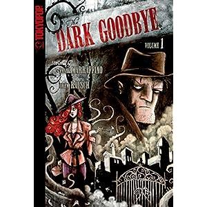 Dark Goodbye #1 (Dark Goodbye: 1)