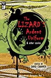 The Lizards Ardent Uniform (Veridical Dreams Book 1)