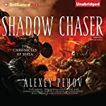 Shadow Chaser: Chronicles of Siala, Book 2 | Alexey Pehov