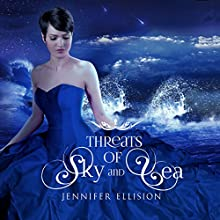 Threats of Sky and Sea (       UNABRIDGED) by Jennifer Ellision Narrated by Misty Daugherty