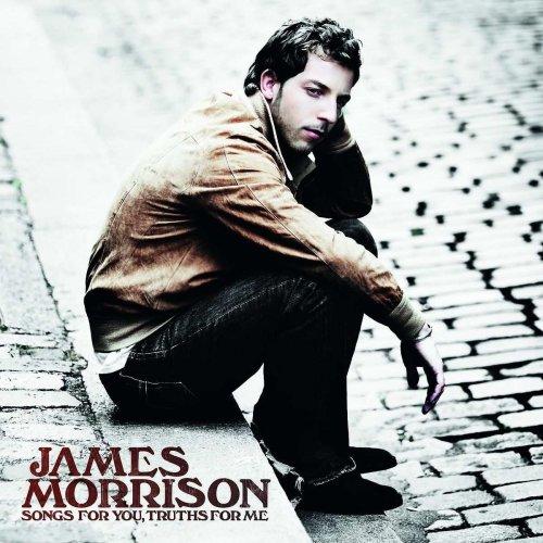 James Morrison - Songs for You, Truths for Me - Zortam Music