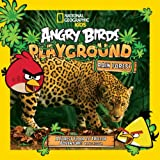 img - for Angry Birds Playground: Rain Forest: A Forest Floor to Treetop Adventure book / textbook / text book