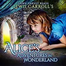 Alice's Adventures in Wonderland Audiobook by Lewis Carroll Narrated by Dawn Harvey