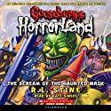 Goosebumps HorrorLand #4: The Scream of the Haunted Mask (       UNABRIDGED) by R.L. Stine Narrated by Kate Simses