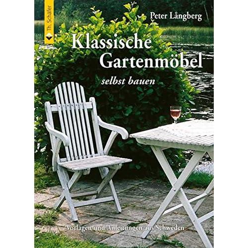 Klassische Gartenmöbel selbst bauen: Vorlagen und Anleitungen aus Schweden online bestellen