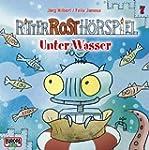 Ritter Rost H�rspiel: Unter Wasser: F...