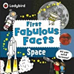 Space: Ladybird First Fabulous Facts