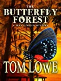 img - for The Butterfly Forest (Mystery/Thriller) book / textbook / text book