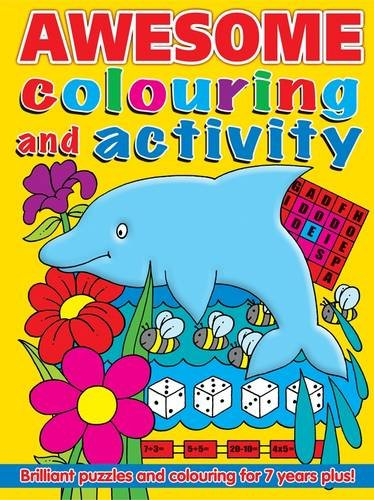 Awesome Colouring and Activity Book (Awesome Books)