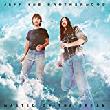 Buy JEFF THE BROTHERHOOD - WASTED ON THE DREAM New or Used via Amazon