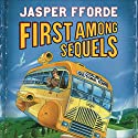 First Among Sequels: Thursday Next, Book 5 Audiobook by Jasper Fforde Narrated by Emily Gray