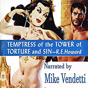 Temptress of the Tower of Torture and Sin Audiobook