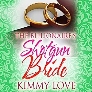 The Billionaire's Shotgun Bride Audiobook