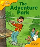 Oxford Reading Tree: Stage 5: More Storybooks C: the Adventure Park