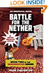 Battle for the Nether: Book Two in th...