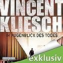 Im Augenblick des Todes (Kommissar Boesherz 2) (       ungekürzt) von Vincent Kliesch Gesprochen von: Uve Teschner