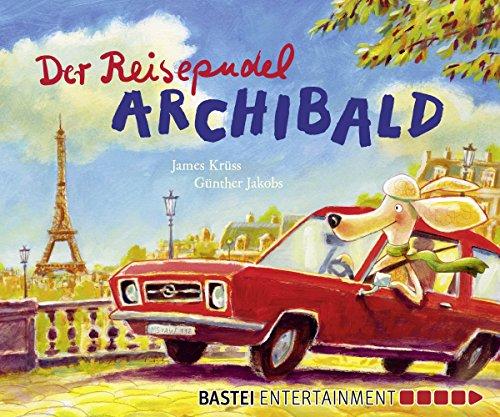 der-reisepudel-archibald-kruss-der-reisepudel-archibald-german-edition
