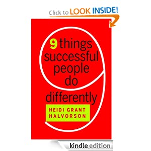 Succeed and Nine Things Successful People Do Differently - Heidi Grant Halvorson