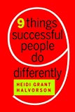 dNine Things Successful People Do Differently