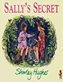Sally's Secret (Red Fox Picture Books) Shirley Hughes