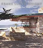 img - for Frank Lloyd Wright on the West Coast book / textbook / text book