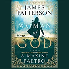 Woman of God Audiobook by James Patterson, Maxine Paetro Narrated by Therese Plummer