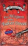 Ein Wispern unter Baker Street: Roman (dtv Unterhaltung)