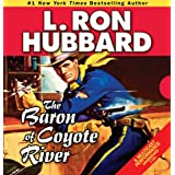 Baron of Coyote River, The (Stories from the Golden Age) ~ L. Ron Hubbard
