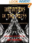 Initiations in the Abyss: A Surrealis...