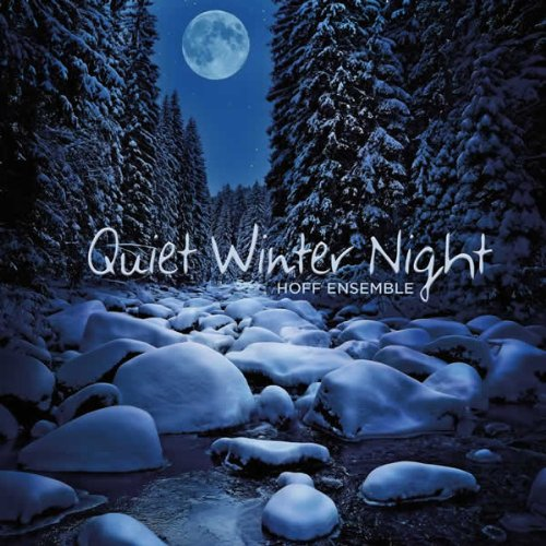 Hoff Ensemble – Quiet Winter Night: An Acoustic Jazz Project (2012) [Blu-Ray to FLAC 24bit/192kHz]
