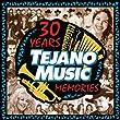 30 Years Tejano Music Memories