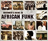 Various Artists Beginner's Guide to African Funk