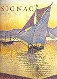 Signac, 1863-1935 (0870999990) by Marina Ferretti-Bocquillon